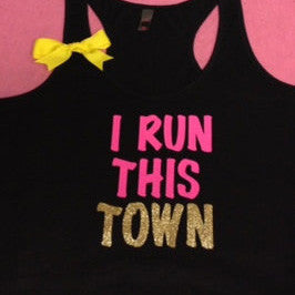 I Run This Town Racerback Tank