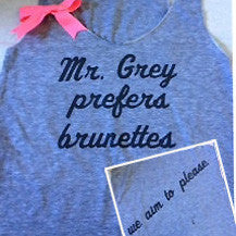 Mr. Grey Prefers Brunettes Racerback Tank