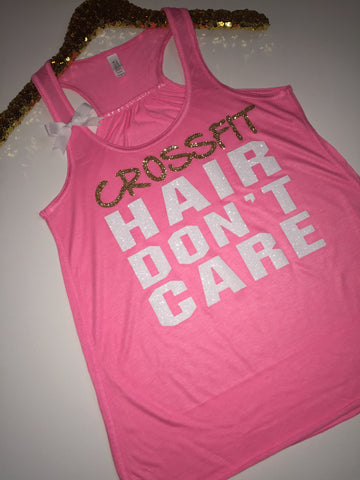 Crossfit Hair Don't Care -NEON Pink -  Gym Tank - Ruffles with Love - Racerback Tank - Womens Fitness - Workout Clothing - Workout Shirts with Sayings