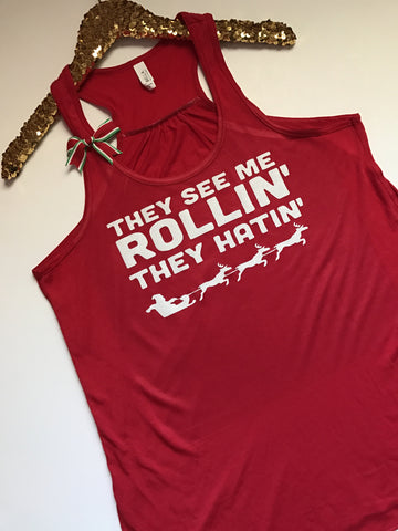 They See Me Rollin' They Hatin' - Christmas Tank - Ruffles with Love - Racerback Tank - Womens Fitness - Workout Clothing - Workout Shirts with Sayings