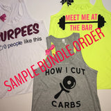 Bundle Packs -  Ruffles with Love - Racerback Tank - Womens Fitness - Workout Clothing - Workout Shirts with Sayings