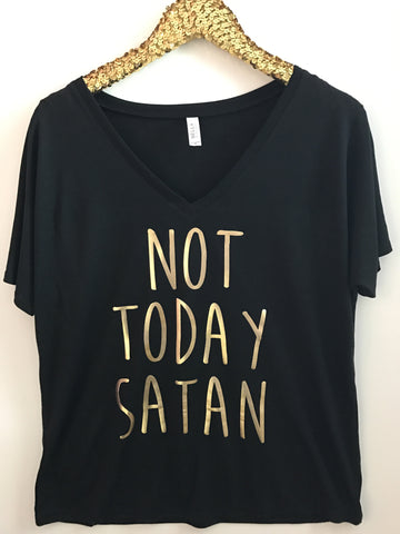 Not Today Satan - V-NECK -Ruffles with Love - RWL - Graphic Tee