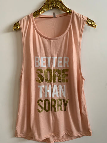 IG - FLASH SALE - Better Sore Than Sorry Muscle Tee - Peach -  Ruffles with Love - Racerback Tank - Womens Fitness