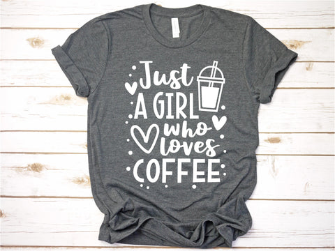 Just a Girl Who Loves Coffee - Ruffles with Love - Tee