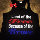 Land of the Free - Because of the Brave - Ruffles with Love - Racerback Tank - Womens Fitness - Workout Clothing - Workout Shirts with Sayings