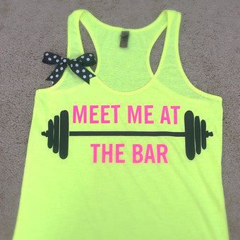 Meet Me at The Bar - Racerback Tank - Neon Tank - Fitness Tank - Gym Tank - Workout Tank - Workout Clothes