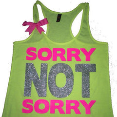 Sorry Not Sorry - Mean Girls - Ruffles with Love - Racerback Tank - Womens Fitness - Workout Clothing - Workout Shirts with Sayings