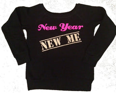SALE - New Year New Me - Ruffles with Love - Eco Fleece Sweatshirt - Womens Fitness - Workout Clothing - Workout Shirts with Sayings