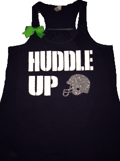 Huddle up - Football Tank -  Ruffles with Love - Racerback Tank - Womens Fitness - Workout Clothing - Workout Shirts with Sayings