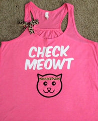 Check Meowt - Workout Tank - Womens Fitness - Funny Tank - Fitness