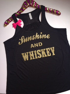 Sunshine and Whiskey - Ruffles with Love - Racerback Tank - Womens Fitness - Workout Clothing - Workout Shirts with Sayings