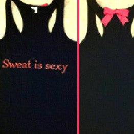Sweat is Sexy Black Tank top with Pink Glitter writing Work-out Racerback Tank Top