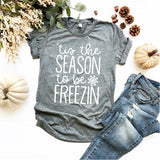 Tis the Season to be Freezin   - Ruffles with Love - Tee