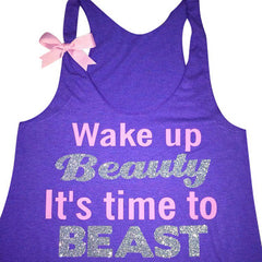 Wake Up Beauty It's Time To Beast - Racerback Tank - Inspirational Tank - Womens Workout Tank - Ruffles with Love