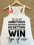 WWOW - She's Got That Ambitious Vibe - Ruffles with Love - Inspirational Shirt - RWL