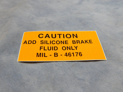 BRAKE FLUID WARNING DECAL - 12302516