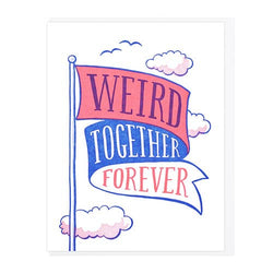 Lucky Horse Press // Weird Together Forever