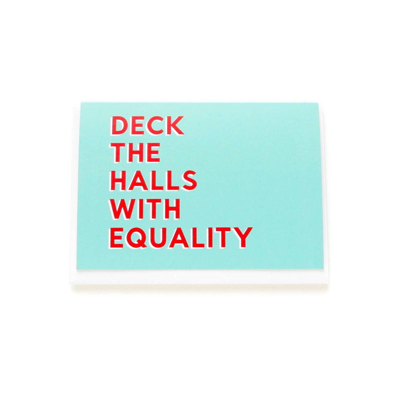 WORD FOR WORD factory - DECK THE HALLS WITH EQUALITY Single Holiday Card