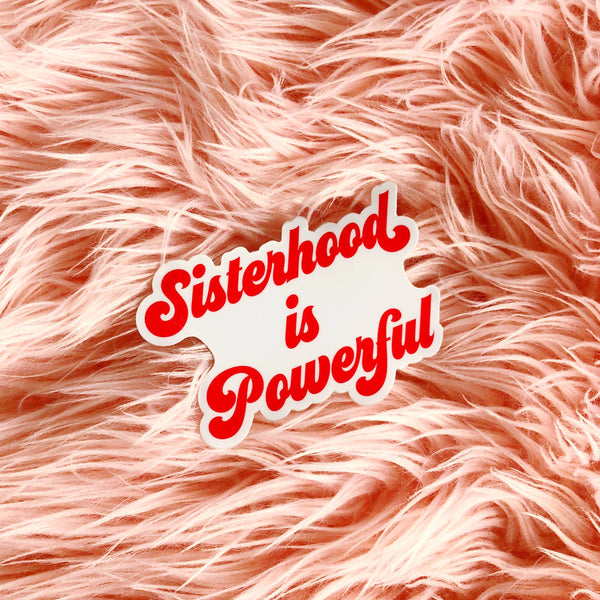 Luella // Sisterhood is Powerful Sticker