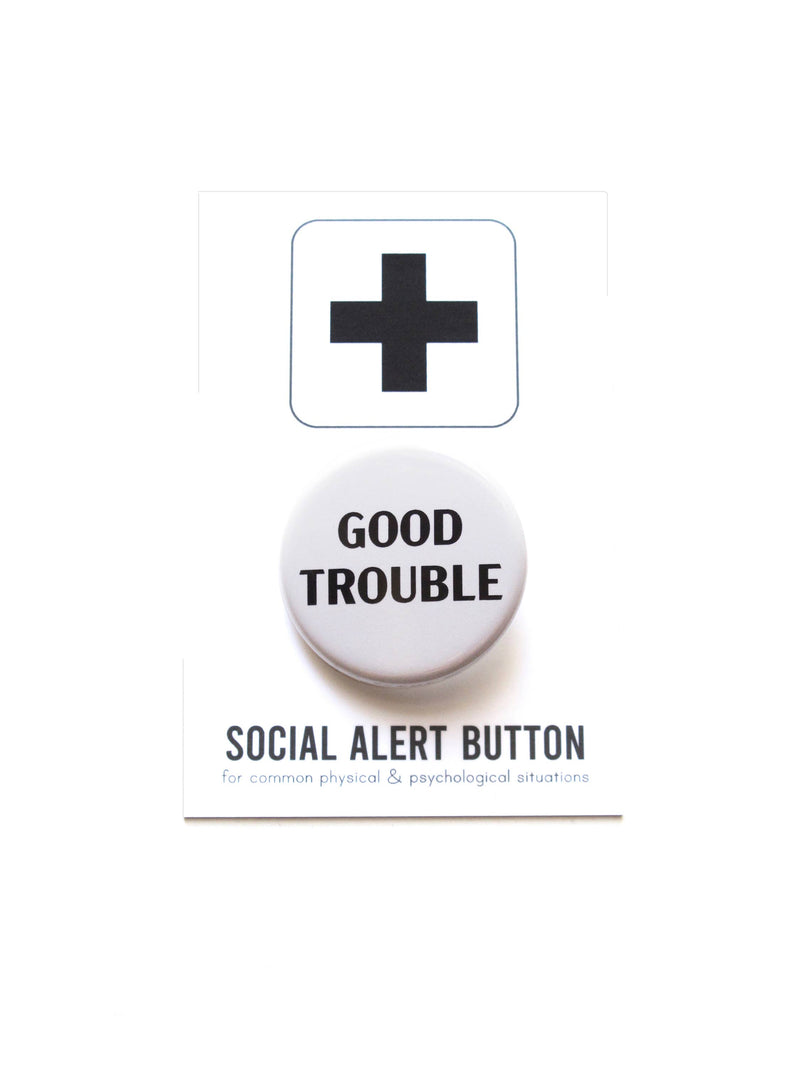 GOOD TROUBLE John Lewis Commemorative Button