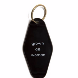 He said, She said - Grown Ass Woman Motel Key Tag