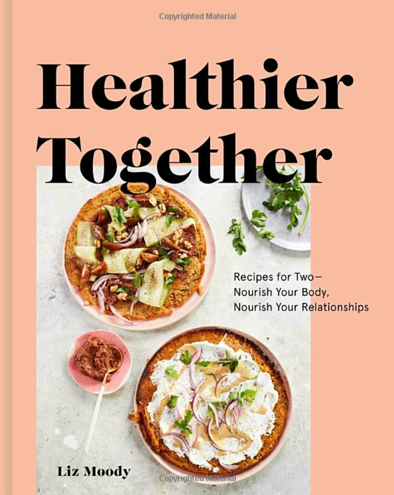 Healthier Together by Liz Moody