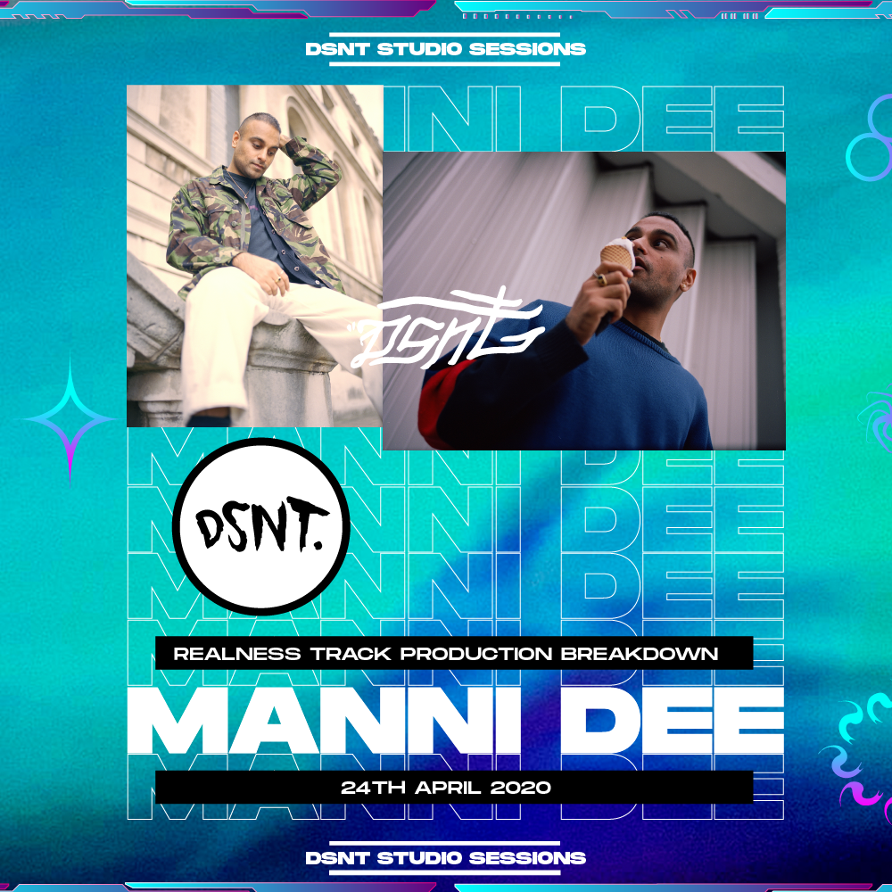 DSNT Studio Sessions: Manni Dee - 'Realness' Production Breakdown - Instant access