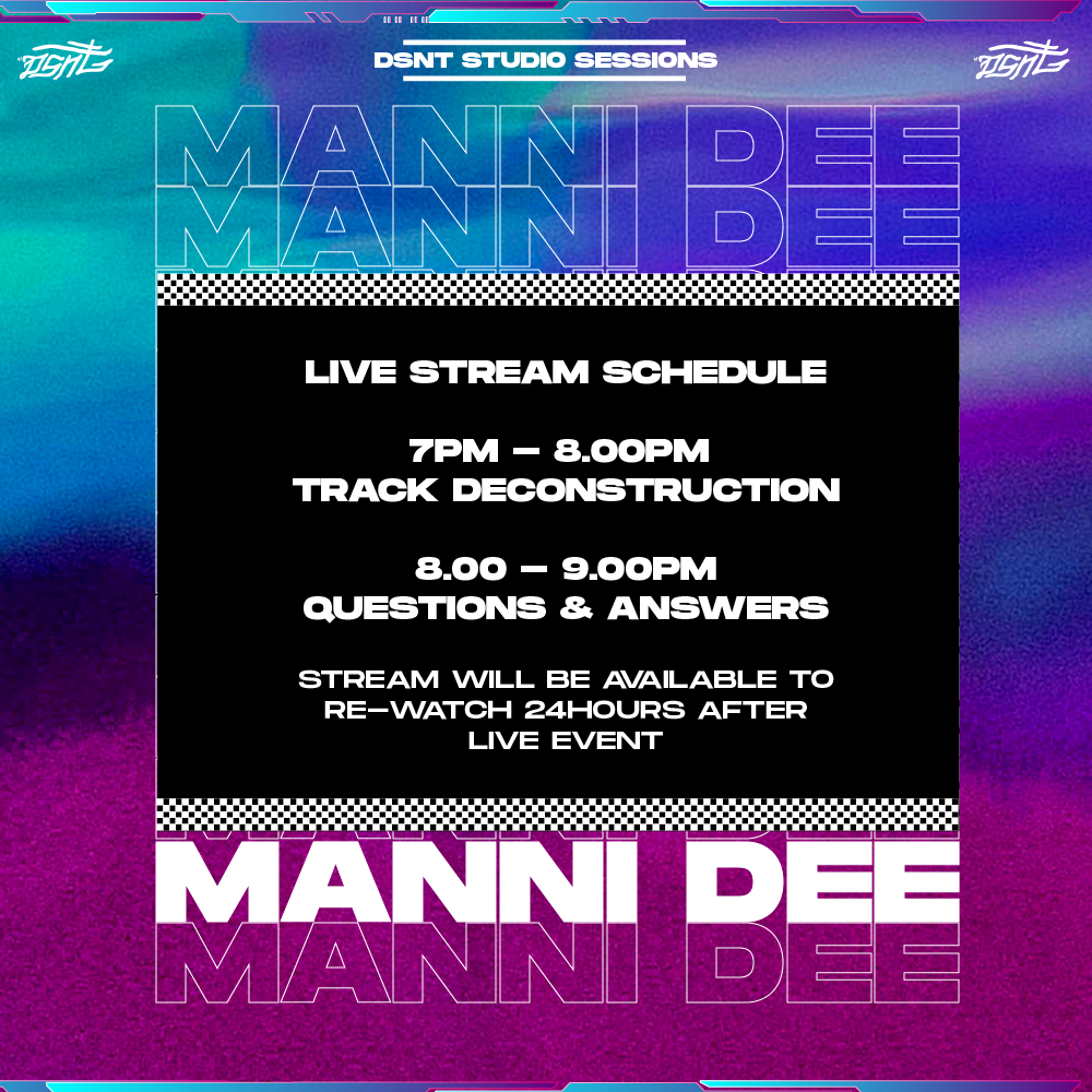 DSNT Studio Sessions - Manni Dee - Realness