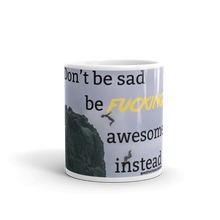 Load image into Gallery viewer, Be Awesome - Mug