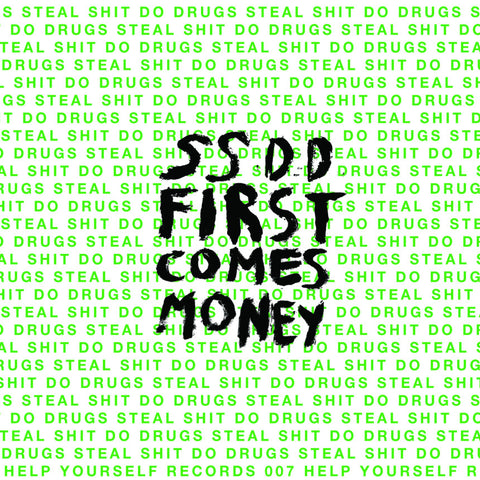 SSDD - First Comes Money (Cassette)