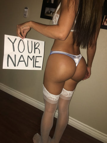Fan Sign with YOUR NAME and my body!