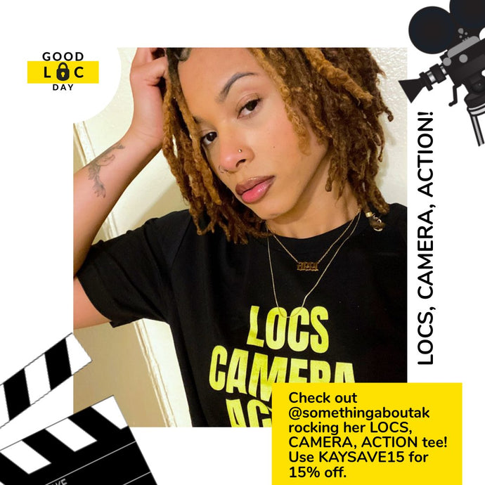 "Check out @somethingwithak wearing our ""Locs, Camera, Action"" tee 📸"