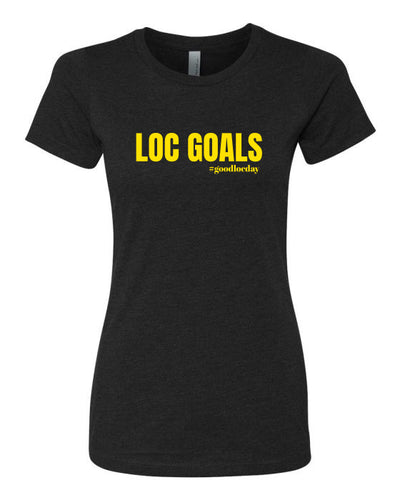 LOC GOALS TEE (BLK) - Good Loc Day