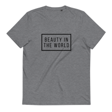 Load image into Gallery viewer, Beauty in The World - Unisex Organic Cotton T-Shirt
