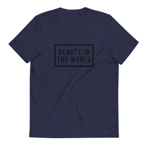 Beauty in The World - Unisex Organic Cotton T-Shirt