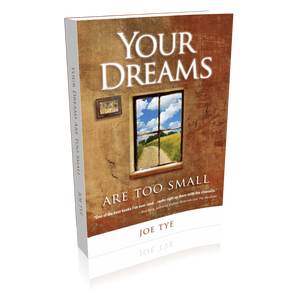 Your Dreams Are Too Small