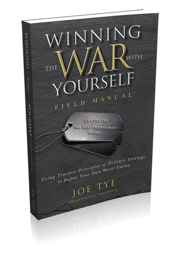 Winning the War with Yourself Field Manual