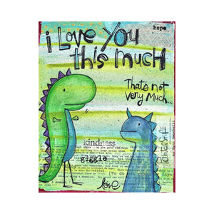 Greeting Card- Dino This much!