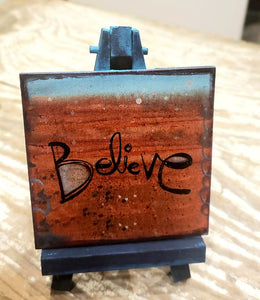Easel Art Believe