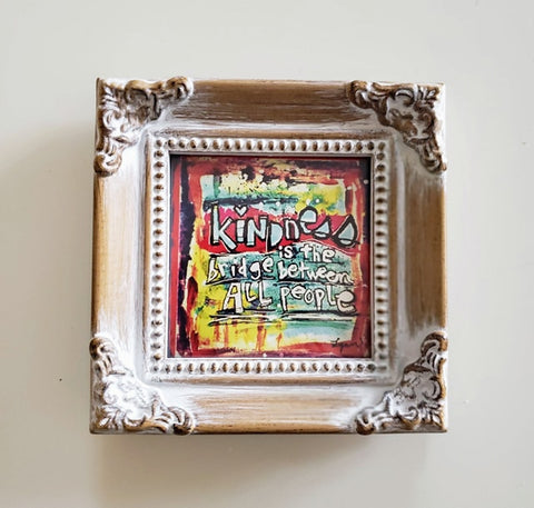 Framed Mini Art- Kindness