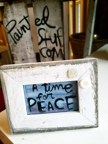 Framed Mini Art- A time for PEACE