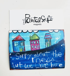 Fridge Magnet- Home LIVE here