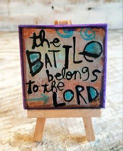 The BATTLE belongs to the Lord