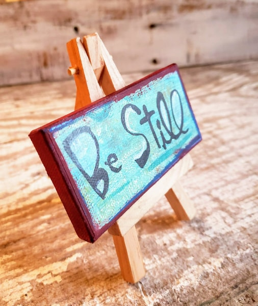 Mini Canvas & Easel-Be Still