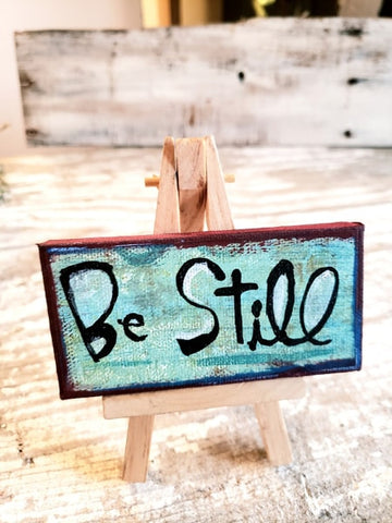Be Still mini canvas