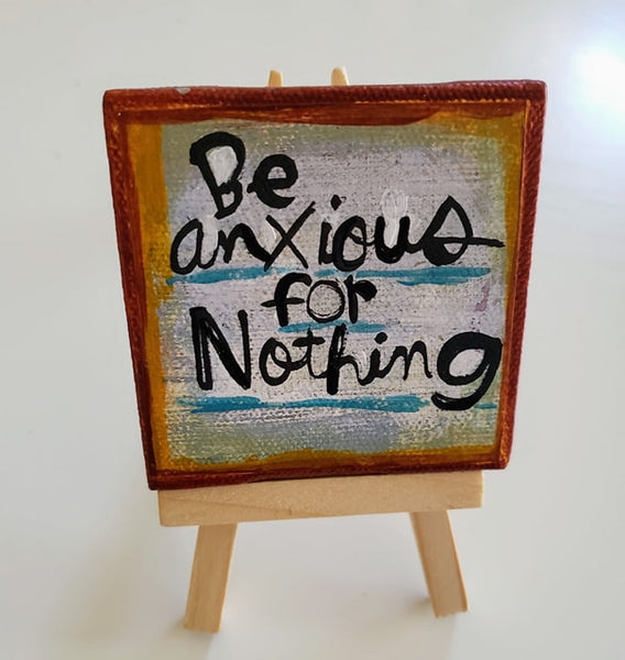 Mini Canvas & Easel-Be anxious for nothing