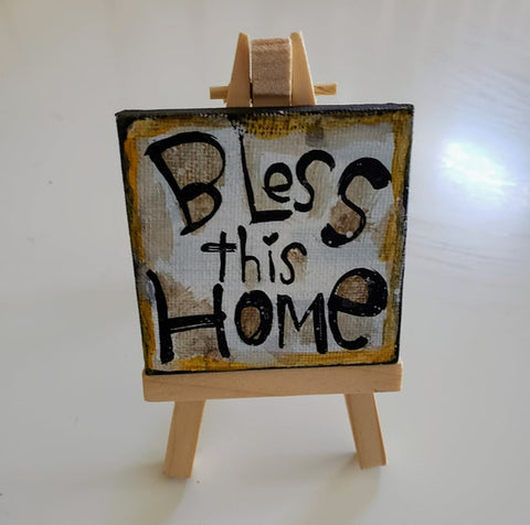 Mini Canvas & Easel-BLESS this Home