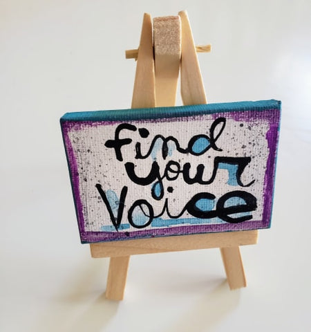 Mini Canvas & Easel-Find your Voice