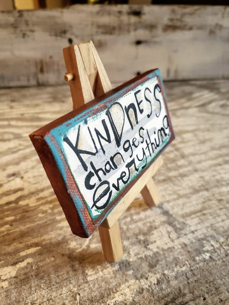 Mini Canvas & Easel-Kindness Changes EverythinG