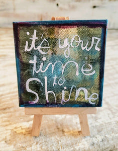 Its you time to SHINE